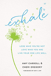 Exhale by Amy Carroll